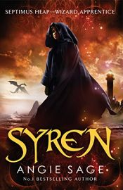 SYREN - SEPTIMUS HEAP - WIZARD APPRENTICE - BOOK 5 - REJACKETED