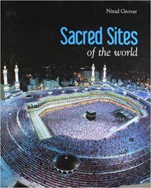 SACRED SITES OF THE WORLD - Nirad Grover
