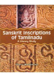 Sanskrit Inscriptions of Tamilnadu - A Literay Study