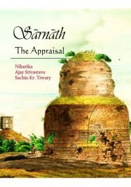 Sarnath : The Appraisal