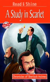 CHRONICLE OF SHERLOCK HOLMES- THE STUDY IN SCARLET- READ AND SHINE