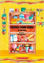 Science From Scrap - Arvind Gupta
