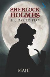 Sherlock Holmes - The Master Plan