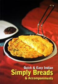 QUICK & EASY INDIAN: SIMPLY BREADS
