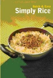 QUICK & EASY INDIAN : SIMPLY RICE