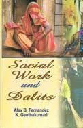 Social Work and Dalits - Alex B. Fernandez & K Geethakumari