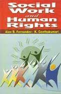 Social Work and Human Rights - Alex B. Fernandez & K Geethakumari