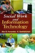 Social Work and Information Technology - Alex B. Fernandez & K Geethakumari