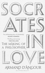 Socrates in LoveThe Making of a Philosopher
