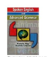 Spoken English and Advanced Grammar - Kamala Negi & Sushila Chavan