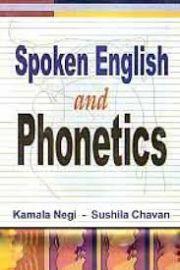 Spoken English and Phonetics - Kamala Negi & Sushila Chavan