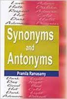 Synonyms and Antonyms - Pramila Ramasamy
