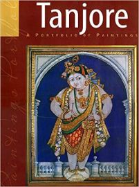 TANJORE : A PORTFOLIO OF PAINTINGS