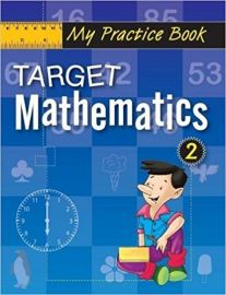 The Workbook Co Series TARGET MATHEMATICS Book 2 for the Maths Champ in You