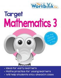 The Workbook Co Series TARGET MATHEMATICS Book 3 for the Maths Champ in You