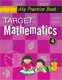 The Workbook Co Series TARGET MATHEMATICS Book 4 for the Maths Champ in You