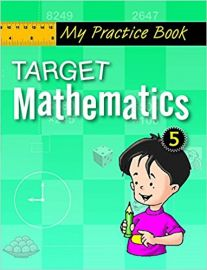 The Workbook Co Series TARGET MATHEMATICS Book 5 for the Maths Champ in You