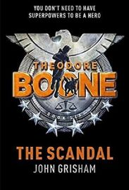 THEODORE BOONE : THE SCANDAL - You don't need to have superpowers to be a Hero