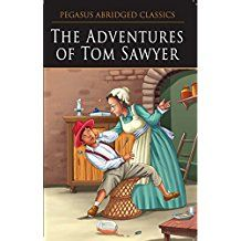 THE ADVENTURES OF TOM SAWYER - READ AND SHINE - PEGASUS ABRIDGED CLASSICS
