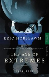 History Greats Series : THE AGE OF EXTREMES (1914-1991 )