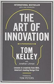THE ART OF INNOVATION : LESSONS IN CREATIVITY FROM IDEO - AMERICA'S LEADING DESIGN FIRM