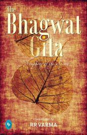 THE BHAGWAT GITA :  SYMPHONY OF THE SPIRIT