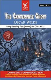 CBSE CCE Book THE CANTERVILLE GHOST by OSCAR WILDE Long Reading Text (Novel) For Class XI - Complete and Unabridged Text authors biography, character sketch, points to remember, word meanings, chapter wise summary, theme & questions