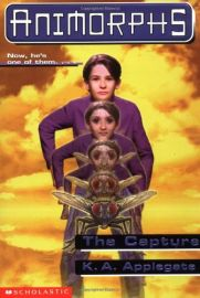 ANIMORPHS # 6: THE CAPTURE- NOW HE'S ONE OF THEM ...