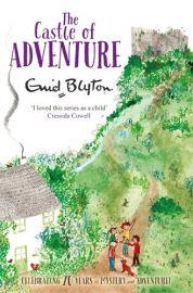 Enid Blyton's Adventure Series # 2 : THE CASTLE OF ADVENTURE by ENID BLYTON