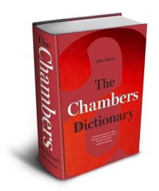 THE CHAMBERS DICTIONARY -13th Edition