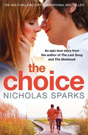 THE CHOICE - An epic love story
