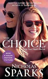 THE CHOICE : LET YOUR HEART DECIDE