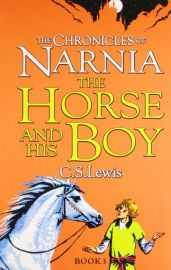THE CHRONICLES OF NARNIA - BOOK 3 :  THE HORSE AND HIS BOY