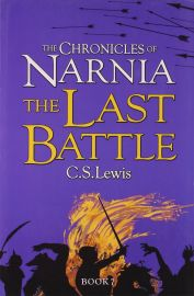 THE CHRONICLES OF NARNIA - BOOK 7 : THE LAST BATTLE