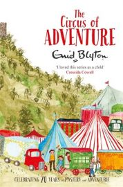 Enid Blyton's Adventure Series # 7 : THE CIRCUS OF ADVENTURE by ENID BLYTON