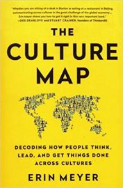 THE CULTURE MAP by ERIN MEYER decoding how people think, lead, and get things done across cultures. Breaking through the invisible boundaries of global business