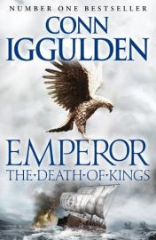 EMPEROR SERIES # 2 : THE DEATH OF KINGS