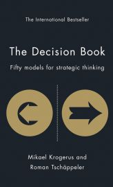 THE DECISION BOOK : FIFTY MODELS FOR STRATEGIC THINKING