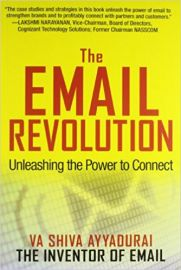 THE EMAIL REVOLUTION by VA SHIVA ANNADURAI unleashing the power to connect How to build brands and create real connections