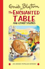 THE ENCHANTED TABLE AND OTHER STORIES : AN AWARD POPULAR REWARD SERIES