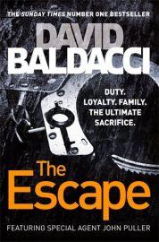 THE ESCAPE by DAVID BALDACCI - John Puller Series Book 3