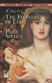 THE FLOWERS OF EVIL & PARIS SPLEEN - Selected Poems
