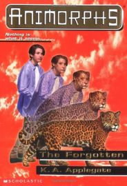 ANIMORPHS # 11: THE FORGOTTEN- NOTHING IS WHAT IT SEEMS ...
