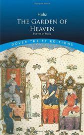 THE GARDEN OF HEAVEN - POEMS OF HAFIZ