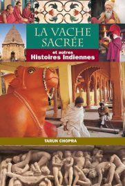 LA VACHE SACRE'E : ET AUTRES - HISTOIRES INDIENNES - French
