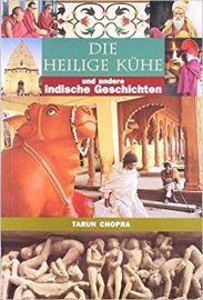 DIE HEILIGE KUHE : AND ANDERE INDISCHE GESCHICHTEN - GERMAN EDITION