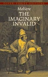 Dover Thrift Editions: THE IMAGINARY INVALID