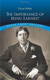Dover Thrift Editions: THE IMPORTANCE OF BEING EARNEST