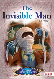 Bestselling Illustrated Classics: THE INVISIBLE MAN