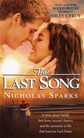 THE LAST SONG - A story about family, first loves, second chances and the moments in life that lead you back home. - Now a major motion picture.